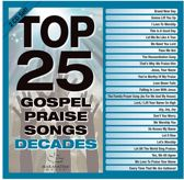 Top 25 Gospel Praise Songs Decades
