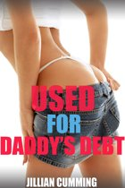 Used for Daddy's Debt