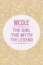 Nicole the Girl the Myth the Legend