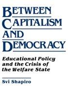 Between Capitalism and Democracy