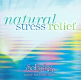 Natural Stress Relief 1 (Solitudes)