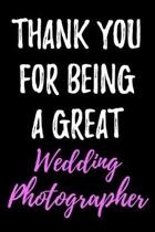 Thank You for Being a Great Wedding Photographer