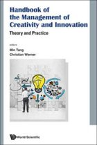 Handbook Of The Management Of Creativity And Innovation