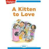 Kitten to Love, A