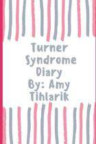 Turner Syndrome Diary !