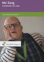 Coordinatie van zorg / Niveau 4 / deel Theorieboek