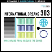 International Breaks 303: Drums from Around the Globe