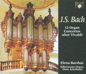 J.S. Bach: 12 Organ Concertos After