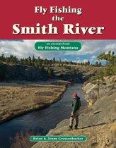 Fly Fishing the Smith River