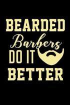 Bearded Barbers do it Better