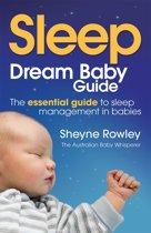Dream Baby Guide: Sleep