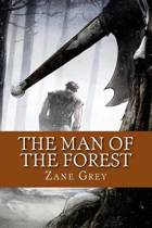 The Man of the Forest (English Edition)
