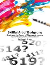 Skillful Art of Budgeting: Stretching the Power of Disposable Income