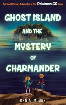 Ghost Island and the Mystery of Charmander