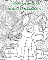 Coloriages Pour Soi - Dessins Et Mandalas T2