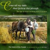 The Voice Of The People Vol. 5: Come All My Lads That Follow The Plough