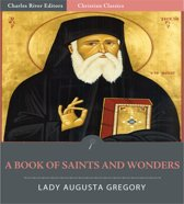 A Book of Saints and Wonders (Illustrated Edition)