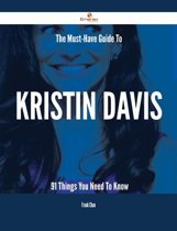 The Must-Have Guide To Kristin Davis - 91 Things You Need To Know