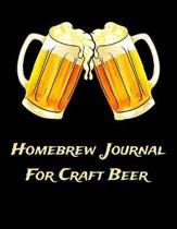 Homebrew Journal For Craft Beer: Beer Brewer Log Notebook