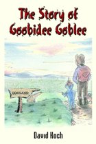 The Story of Goobidee Goblee
