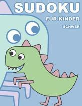 Sudoku F�r Kinder Schwer: 100 R�tsel - R�tselblock Mit L�sungen 9x9 - Grundschule