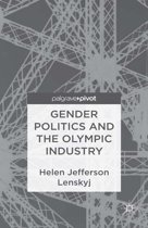 Gender Politics and the Olympic Industry
