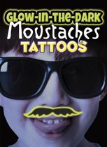 Glow-in-the-Dark Tattoos Moustaches
