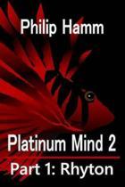 Platinum Mind 2 Part 1