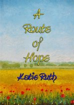 A ROUTE OF HOPE - dealing with Anxiety Disorder through Writing & Poetry