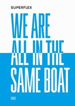 Superflex we are all in the same boat