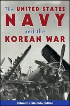 The United States Navy and the Korean War