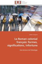 Le Roman Colonial Fran�ais
