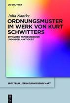 Ordnungsmuster Im Werk Von Kurt Schwitters