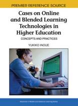 Cases on Online and Blended Learning Technologies in Higher Education