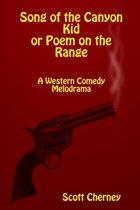 Song of the Canyon Kid or Poem on the Range