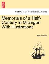 Memorials of a Half-Century in Michigan with Illustrations