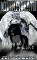 Loving Death