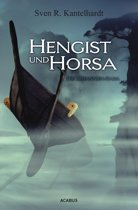 Hengist und Horsa. Die Britannien-Saga