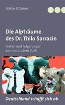 Die Alptr Ume Des Dr. Thilo Sarrazin