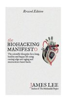 The Biohacking Manifesto