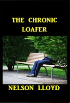 The Chronic Loafer