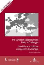 The European Neighbourhood Policy's Challenges / Les defis de la politique europeenne de voisinage