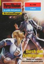 Perry Rhodan 2166: Durch den Zeitbrunnen (Heftroman)