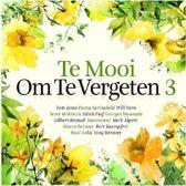 Te Mooi Om Te Vergeten Vol.3