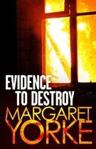 Evidence To Destroy