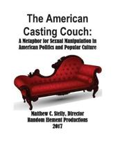 The American Casting Couch
