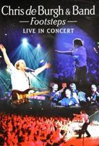 Chris De Burgh - Footsteps: Live In Concert