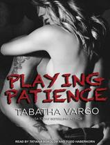 Playing Patience (Library Edition)