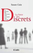 La force des discrets