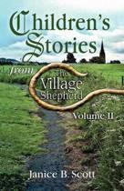 Children's Stories from the Village Shepherd, Volume II